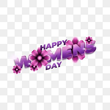 3d Text And Flower For Happy Womens Day Fashion Womens Day Vector Png Transparent Clipart Image And Psd File For Free Download Flower Text Happy Woman Day Vintage Happy New Year