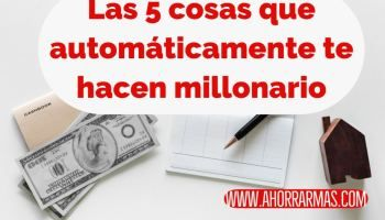 Las 5 Cosas Que Automáticamente Te Hacen Millonario Negocios Para Ganar Dinero Como Ganar Dinero Extra Libros De Finanzas
