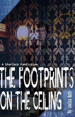 Sherlock The Footprints On The Ceiling Chapter 4 Detective Sherlock Holmes Sherlock Chapter