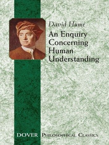 An Enquiry Concerning Human Understanding Ebook By David Hume Rakuten Kobo David Hume Hume Understanding