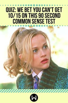 Quiz: We Bet You Can't Get 10/15 On This 90 Second Common