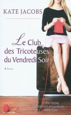 Club des tricoteuses du vendredi soir(Le par JACOBS, KATE