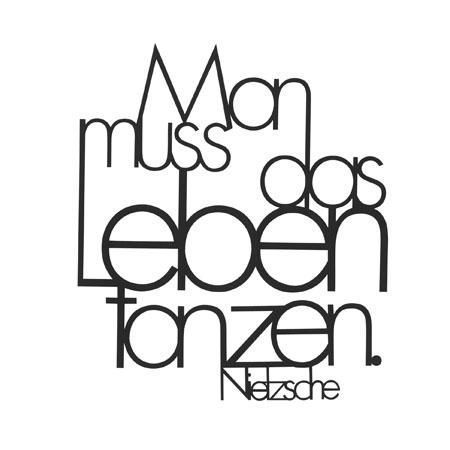Man Muss Das Leben Tanzen Friedrich Nietzsche Gute Zitate Zitate Spruche
