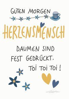 Guten Morgen Herzensmensch, Toi Toi Toi, lieben Gruss für dich, Greeting Card, Lettering Card, Print, silart, silartiges, happy write, happy greetings