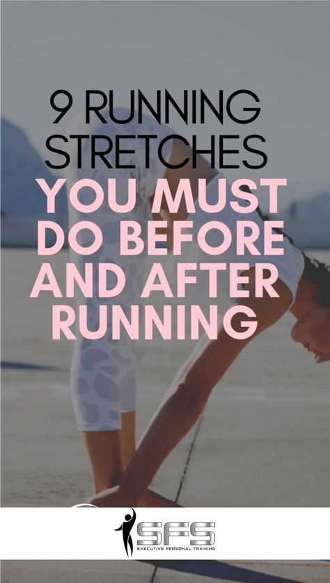 9 running stretches you must do before and after running  Running stretches are important as they prevent you from getting injured and help prepare you for exercise. #runningstretches #slimmerfitterstronger