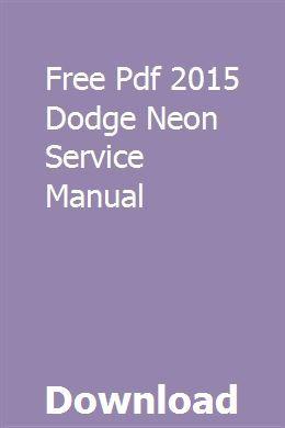 Free Pdf 2015 Dodge Neon Service Manual Repair Manuals Chilton Repair Manual Owners Manuals