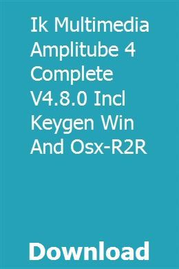 Ik Multimedia Amplitube 4 Complete V4 8 0 Incl Keygen Win And Osx