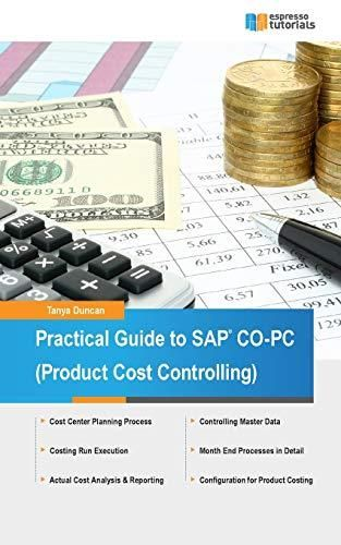 Download Pdf Practical Guide To Sap Co Pc Product Cost Controlling Ebook Pdf Download Read Audibook Sap Free Books Online Book Addict