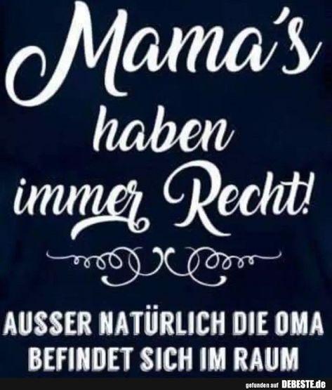 Mama's haben immer Recht! | Lustige Bilder, Sprüche, Witze, echt lustig