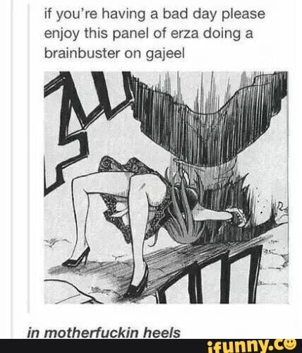 If you're having a bad day please enjoy this panel of erza doing a brainbuster on in matherfuckin heels - iFunny :) Fairy Tail Meme, Fairy Tail Comics, Fairy Tail Art, Fairy Tail Guild, Fairy Tail Ships, Fairy Tales, Fairy Tail Family, Fairy Tail Couples, Me Anime