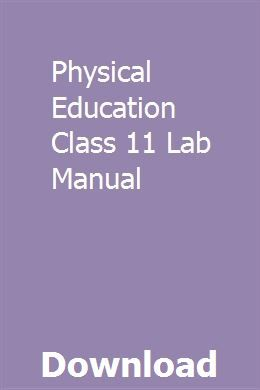 Physical Education Class 11 Lab Manual With Images Repair