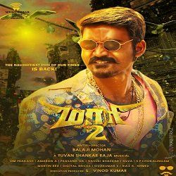 Dhanush Maari 2 2018 Tamil Movie Mp3 Songs Download Starmusiq