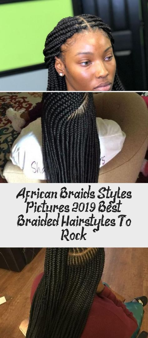 African Braids Styles Pictures 2019: Best Braided Hairstyles To Rock - Pinokyo#african #braided #braids #hairstyles #pictures #pinokyo #rock #styles