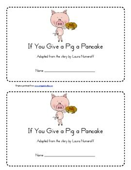 If You Give A Pig A Pancake Emergent Reader Emergent Readers