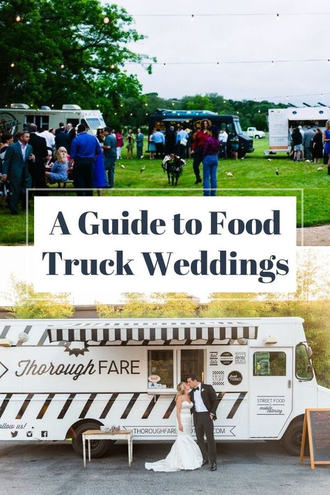 Food trucks at weddings are far from a new trend, but they aren't yet common occurrences. Because new food trucks are opening up all the time, we want to provide a thorough guide to hiring a food truck for your wedding. Food Truck Wedding, Wedding Reception Food, Wedding Menu, Wedding Planning, Dream Wedding, Wedding Ideas, Food Truck Menu, Food Truck Design, Used Food Trucks