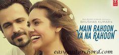Main Rahoon Ya Na Rahoon Full Video Emraan Hashmi Esha Gupta