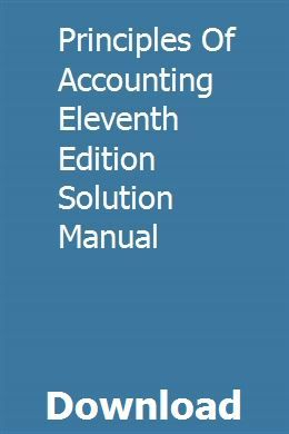 Principles Of Accounting Eleventh Edition Solution Manual Security Solutions Cryptography Network Security