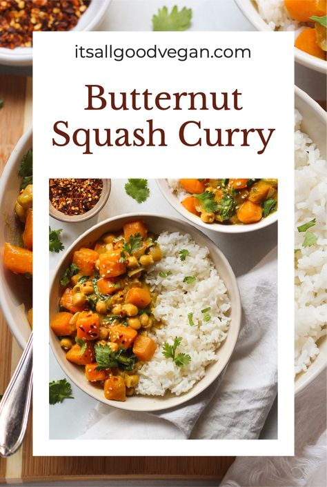 This autumn weather calls for comforting and cozy Butternut Squash Curry. Packed with butternut squash, spinach, chickpeas and a creamy coconut curry sauce. Eaten with rice and topped with fresh cilantro, and crushed red peppers. This curry is vegan and can be made gluten-free by using gluten-free soy sauce. #vegan #vegandinner #comfortingfood #healthyfood #curry #butternutsquash #glutenfree