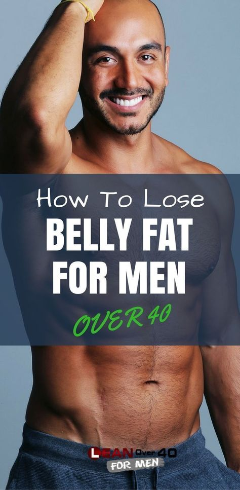 How to Lose Belly Fat for Men Over 40