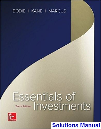 Essentials Of Investments 10th Edition Bodie Solutions