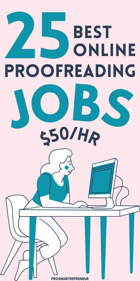 25 Best Online Proofreading Jobs For Beginners (Earn $50/hr)
