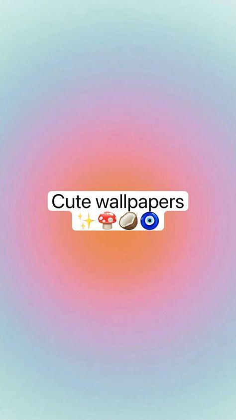 Cute wallpapers  ✨�🥥🧿
