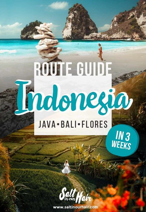 Indonesia Route: 3-week itinerary to Java, Flores  #indonesia #flores #bali #java #itinerary #route #guide #travel   | Indonesia 3 weeks | Bali Route | Java Route | Flores Route | Indonesia Travel Route | Indonesia Travel Tips