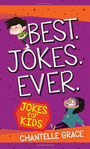 Download Pdf Best Jokes Ever Jokes For Kids Free Epub Mobi Ebooks Book Jokes Jokes For Kids Good Jokes
