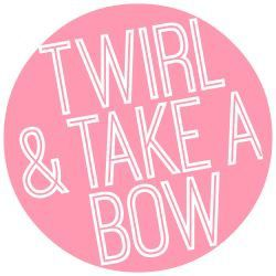 Twirl and Take a Bow...every Monday at 8pm. Link up all week.