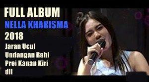 Jaran Ucul Nella Kharisma Full Album 2018 Lagu Penyanyi Undangan