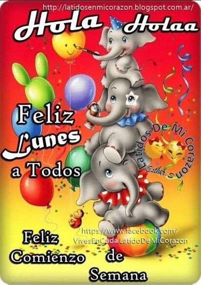 Feliz Lunes Tarjeta De Buenos Deseos Feliz Lunes Feliz Viernes