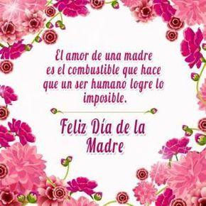 Ideas Para Desear Feliz Día De La Madre A Todas Las Mamás
