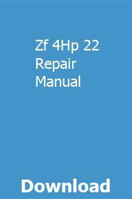 Zf 4hp 22 Repair Manual Repair Manuals Owners Manuals Manual