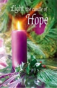"""THE PROPHECY CANDLE or CANDLE OF HOPE – We can have hope because God is faithful and will keep the promises made to us. Our hope comes from God. """"And again, Isaiah says, 'The Root of Jesse will spring up, one who will arise to rule over the nations; the Gentiles will hope in him.' May the God of hope fill you with all joy and peace as you trust in him, so that you may overflow with hope by the power of the Holy Spirit."""" (Romans 15:12-13)"""