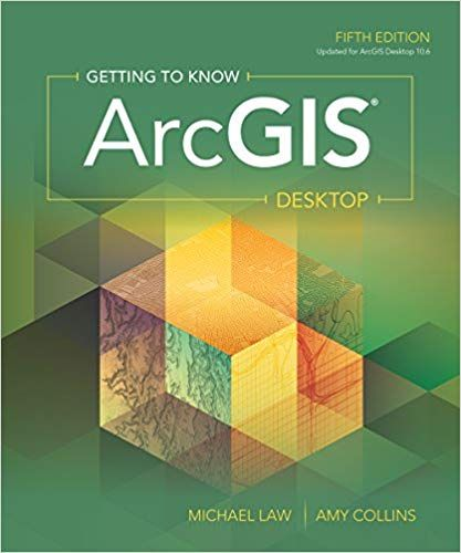 Getting to Know ArcGIS Desktop (5th Edition) - eBook - CST