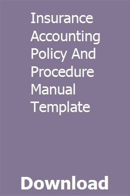 Insurance Accounting Policy And Procedure Manual Template