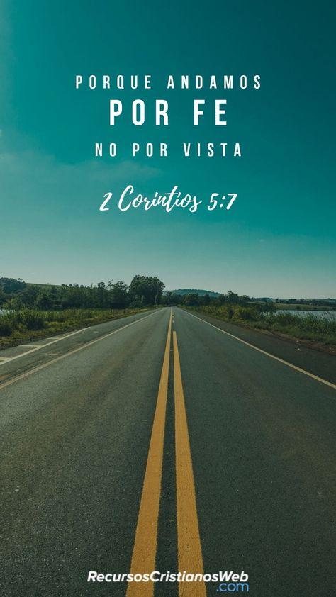Porque andamos por fe, no por vista (2 Corintios 2:5). #VersiculosBiblicos #VersiculosdelaBiblia #TextosBiblicos #CitasBiblicas #ImagenesCristianas #FrasesCristianas #PalabradeDios #Fe