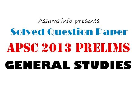 Solved Apsc 2013 Prelims General Studies Question Paper Part 1 Question Paper Right To Education This Or That Questions