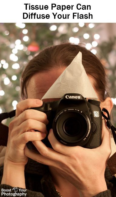 Tips for Mastering On-Camera Flash   Tissue paper, Cameras and ...