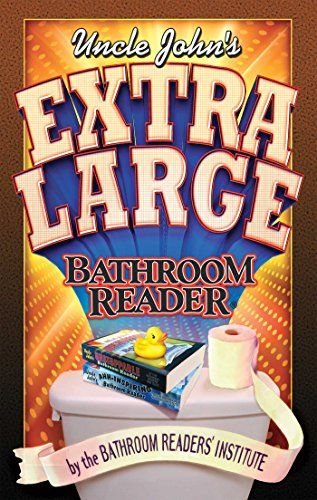Download Pdf Uncle Johns Extra Large Bathroom Reader Uncle Johns
