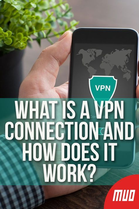 What Does It Mean To Connect To Vpn