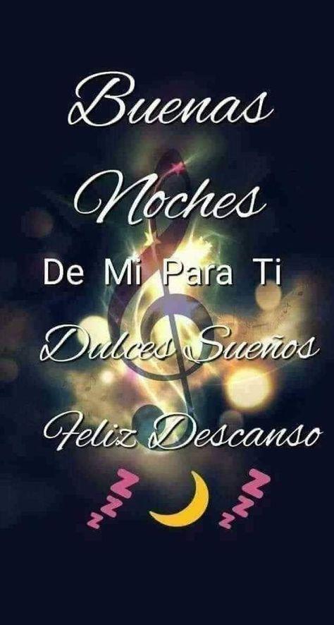 Buenas Noches Amor Mio A Descansar Y Dulces Sueños Buenas