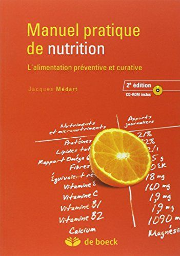 Telecharger Manuel Pratique De Nutrition L Alimentation Preventive Et Curative Pdf Par Jacques Medart Telecharger Votre Fichier Ebook Maintenant