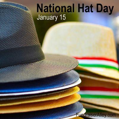 National Hat Day January 15 National Days Hat Day National Celebration Days
