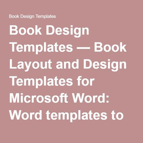 Book Design Templates u2014 Book Layout and Design Templates for - book template microsoft word