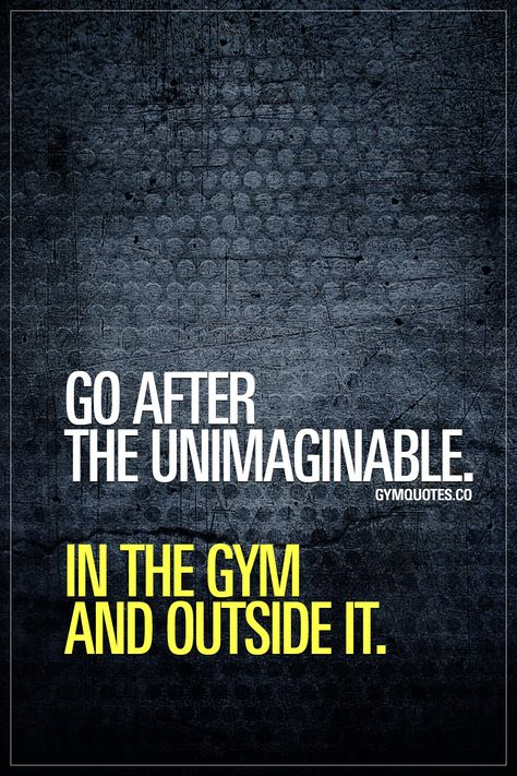 trainhard Go after the unimaginable. In...