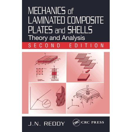 Mechanics Of Laminated Composite Plates And Shells Theory And Analysis Second Edition Hardcover Walmart Com Analysis Composition Theories