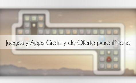 Juegos Y Apps Para Iphone Con Descuento Y Gratis 6 Agosto