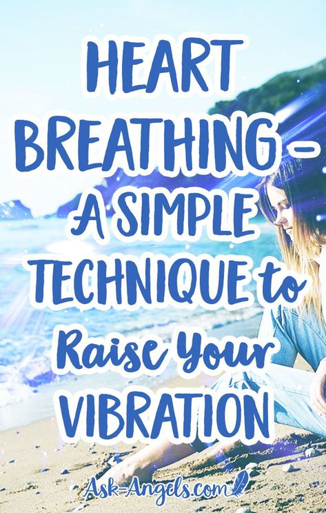 """Heart Breathing - A Simple Technique to Raise Your Vibration.  Heart breathing is a powerful way to bring more light into your heart center, increase your vibration and expand light around you. Learn """"Heart Breath"""" now!  #awakening #heartbreathing"""