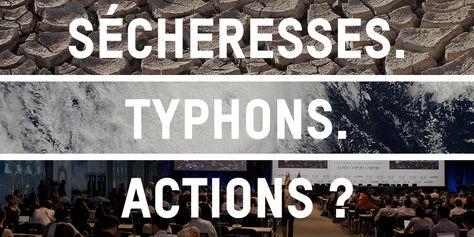 Sécheresses, typhons... actions ? Que faudra-t-il pour les gouvernements prennent enfin des mesures sérieuses face au changement climatique et à ses conséquences dramatiques ? www.oxfam.org/fr/cultivons